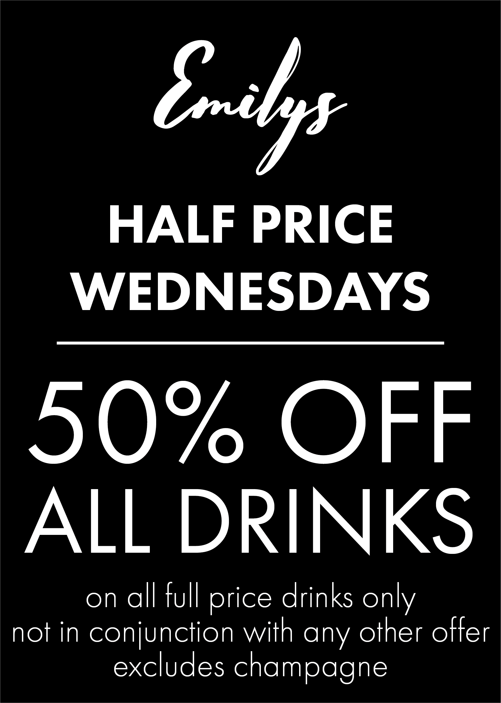 50% OFF ALL DRINKS